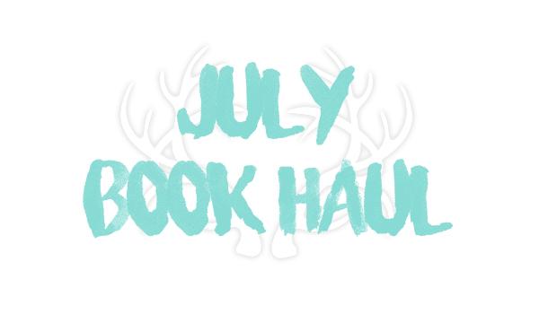 JulyBookHaul