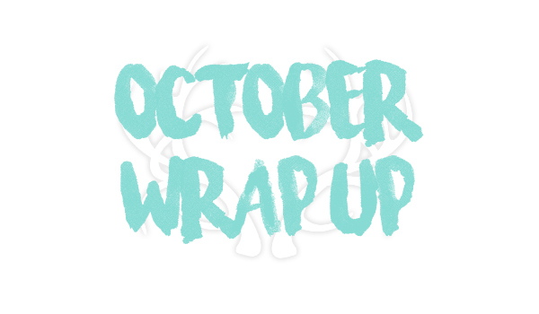 OctoberWrapUp
